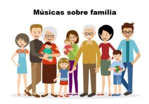 Músicas sobre família