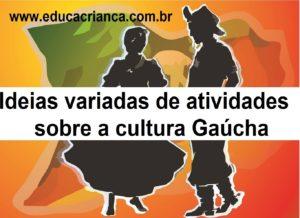 Semana Farroupilha e Cultura Gaúcha